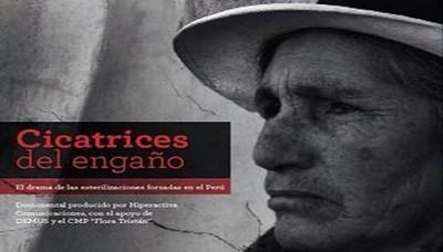 """Presentan """"Cicatrices del engaño"""", documental sobre esterilizaciones forzadas realizadas en el gobierno de Fujimori"""