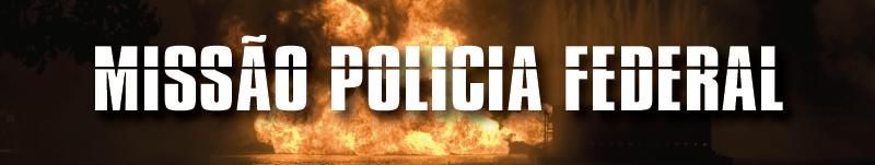 policia-federal-missao-pol