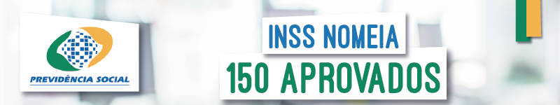 inss-2016-150-inss-nomeia-150-aprovados-01