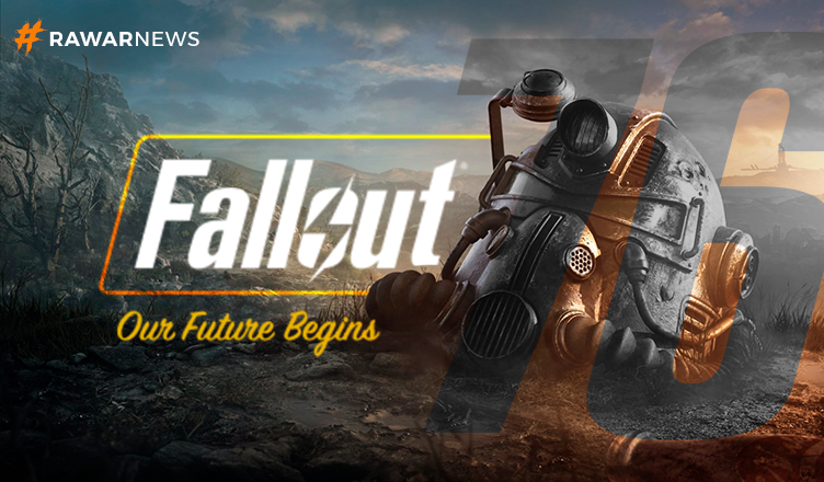 Fallout 76 - The Future Begins