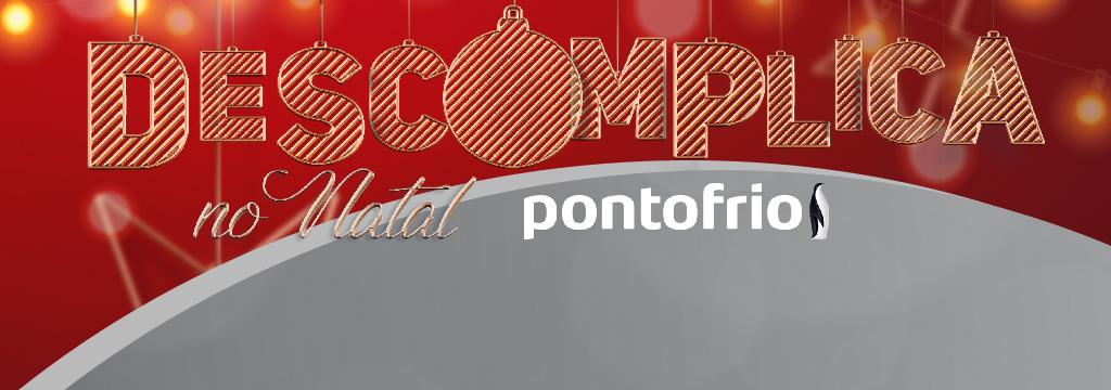 Pontofrio - Descomplica Natal