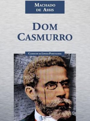 """A obra de Machado de Assis, nomeada como """"Dom Casmurro"""" é um dos textos mais lidos e discutidos, no âmbito literário, entre leitores e estudiosos."""
