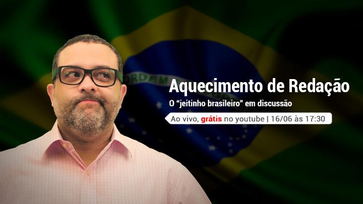 """O """"jeitinho brasileiro"""" em discussão"""