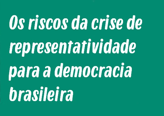 Modelo de Redação: Os riscos da crise de representatividade para a democracia brasileira