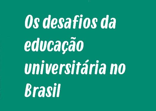 Modelo de Redação: Os desafios da educação universitária no Brasil