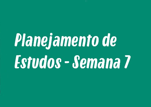 Planejamento de Estudos - Semana 7: Desequilíbrio Ecológico, Movimento Circular Uniforme e mais!