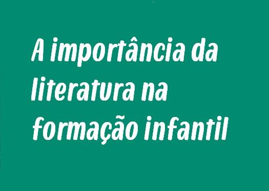 A importância da literatura na formação infantil