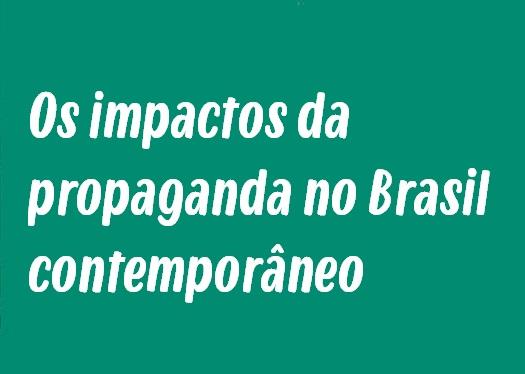 Tema de Redação: Os impactos da propaganda no Brasil contemporâneo