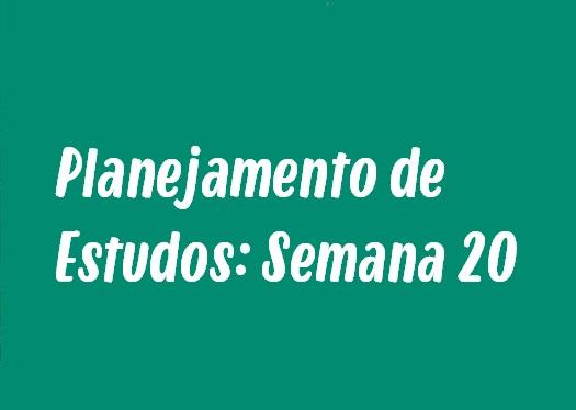 Planejamento de Estudos: Semana 20 - Dilatação dos sólidos, parnasianismo e mais!
