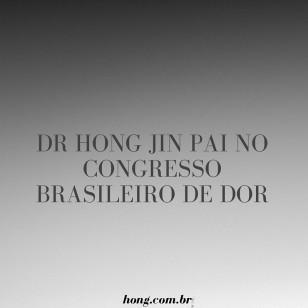 Dr. Hong Jin Pai no 12o Congresso Brasileiro de Dor – Curitiba
