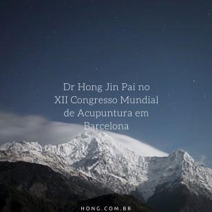 12 Congresso Mundial de Medicina Chinesa em Barcelona