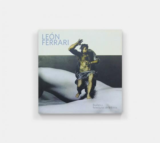 León Ferrari. Brailles y relecturas de la Biblia