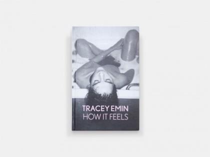 Tracey Emin How it feels