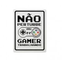 Placa Decorativa Não Perturbe Gamer Trabalhando