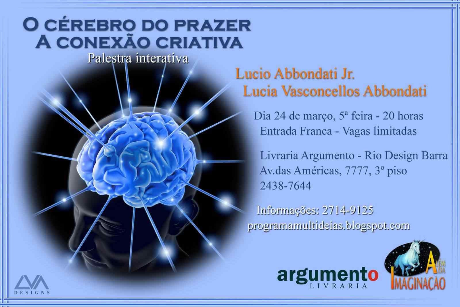 Palestra na Argumento Rio Design Dica de Palestra: O Cérebro do Prazer