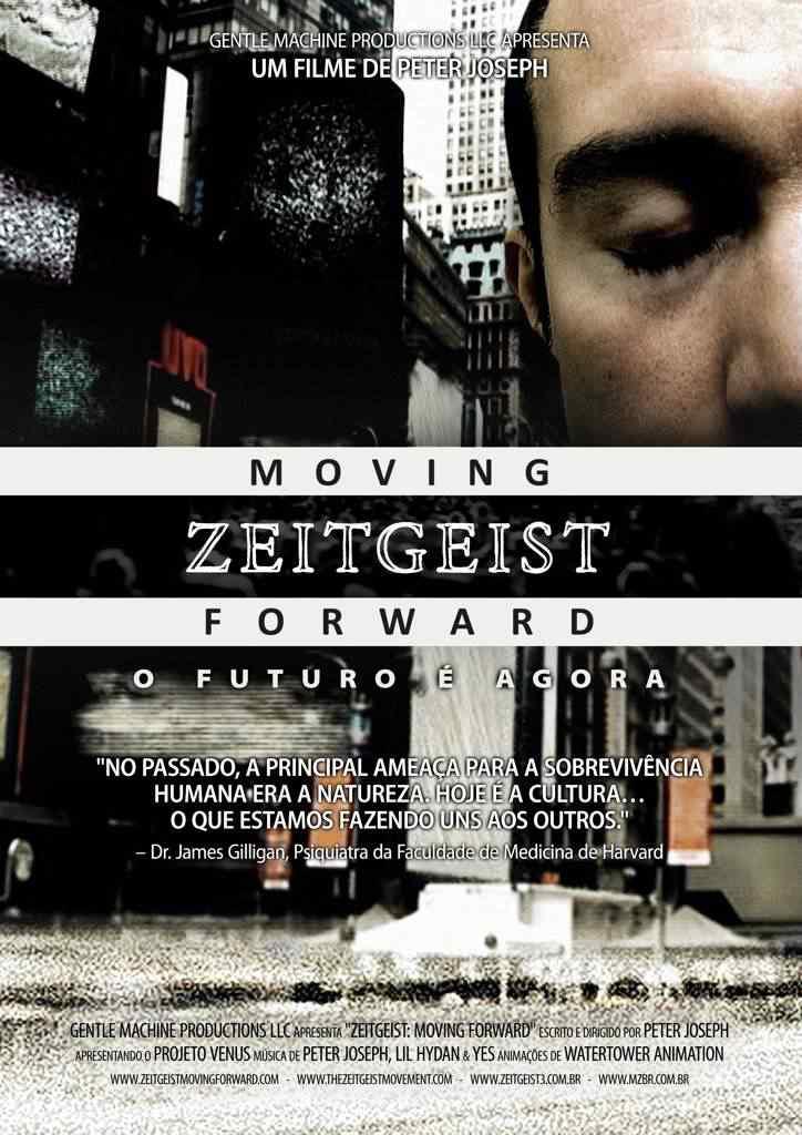 Zeitgeist Moving Forward Poster Brasil Baixa Resolucao Zeitgeist 3