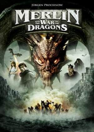 Merlin_and_the_War_of_the_Dragons_FilmPoster