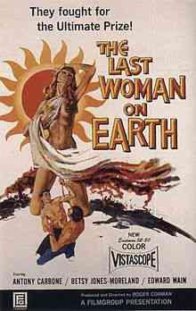 220px Lastwomanonearth Top filmes de sobreviventes pós apocalípiticos