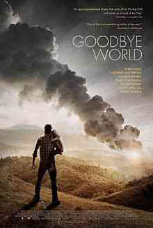 Goodbye World Theatrical Poster Top filmes de sobreviventes pós apocalípiticos