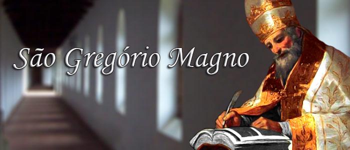 SANTO DO DIA: SÃO GREGÓRIO MAGNO