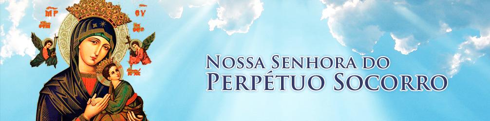 SOLENIDADE DE NOSSA SENHORA DO PERPÉTUO SOCORRO