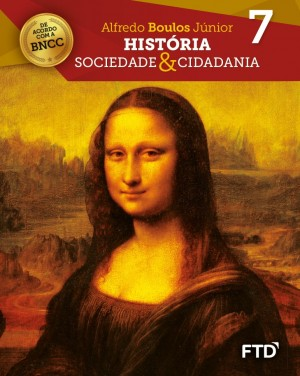 História Sociedade & Cidadania - 7º ano