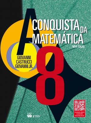 A Conquista da Matemática - 8º ano (Nova Edição)