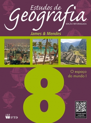 Estudos de Geografia - O espaço do mundo I - 8º ano