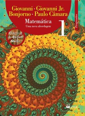 Matemática - Uma nova abordagem - Vol. 1 - Progressões