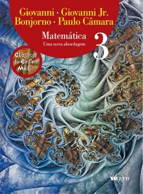 Matemática - Uma nova abordagem - Vol. 3