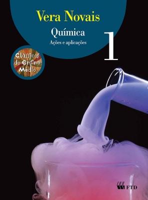 Química - Ações e Aplicações - Volume 1