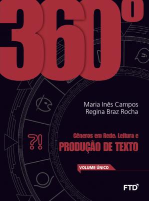 360º Gêneros em rede: leitura e produção de texto 1º ao 3º ano