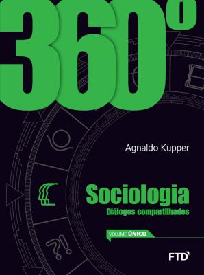 360º Sociologia: diálogos compartilhados 1º ao 3º ano