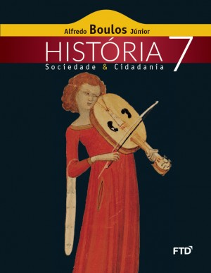História Sociedade & Cidadania 7º ano