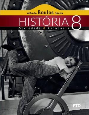 História Sociedade & Cidadania 8º ano