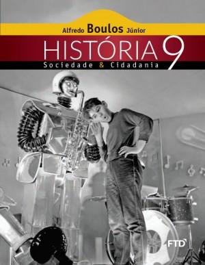História Sociedade & Cidadania 9º ano