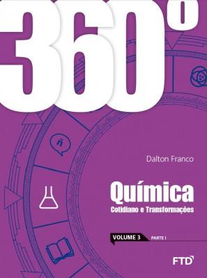 360° Química Cotidiano e Transformações - Vol. 3