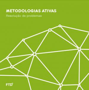 METODOLOGIAS ATIVAS: Resolução de Problemas