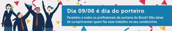 Dia 09/06 é dia do porteiro. Parabéns a todos os profissionais de portaria do Brasil! O trabalho de vocês é fundamental para os condomínios!