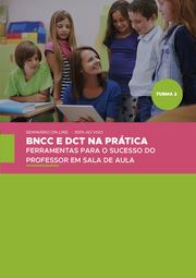 BNCC E DCT NA PRÁTICA:FERRAMENTAS PARA O SUCESSO DO PROFESSOR EM SALA DE AULA - TURMA 2