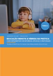 EDUCAÇÃO REMOTA E HÍBRIDA NA PRÁTICA: COMO IMPLEMENTAR COM EFICIÊNCIA, EFICÁCIA E CRIATIVIDADE - TURMA 4