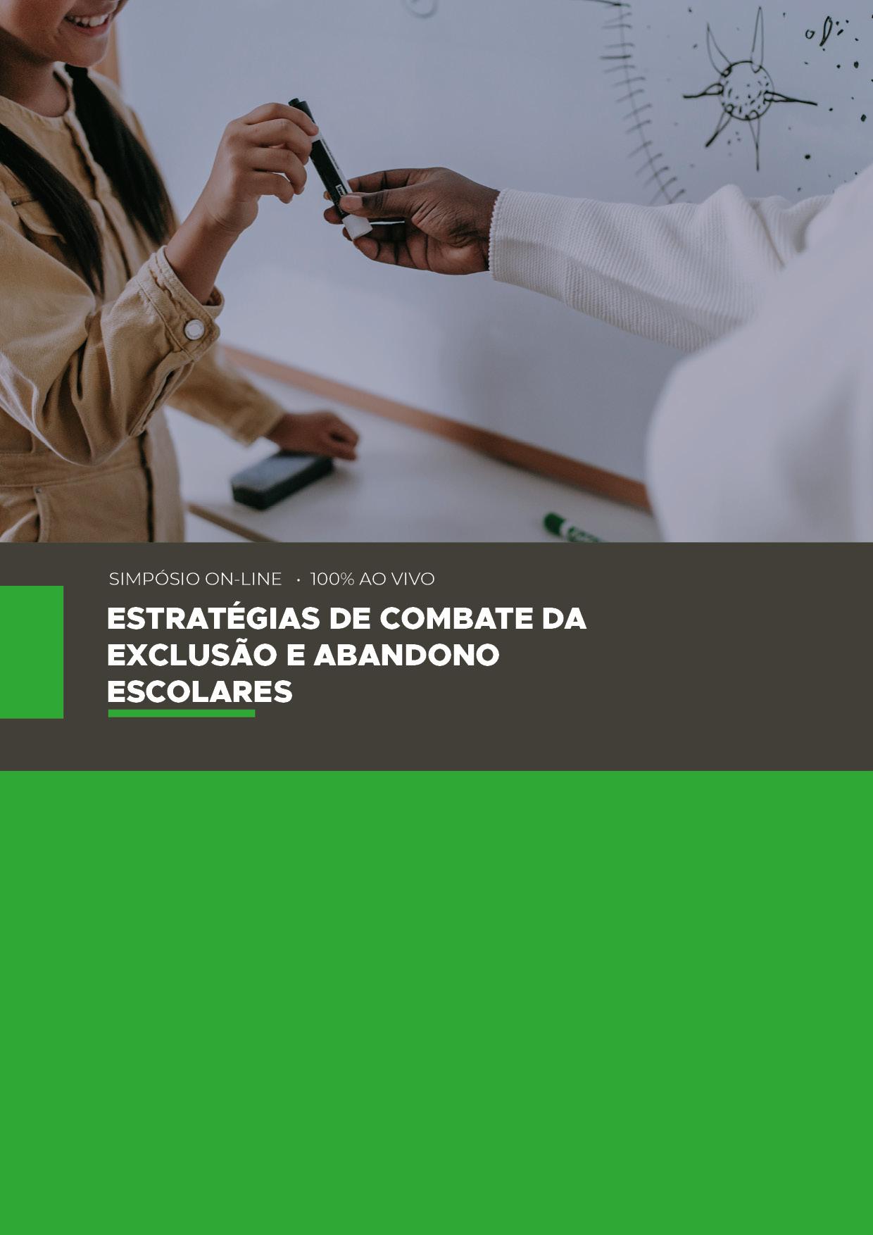 ESTRATÉGIAS DE COMBATE DA EXCLUSÃO E ABANDONO ESCOLARES