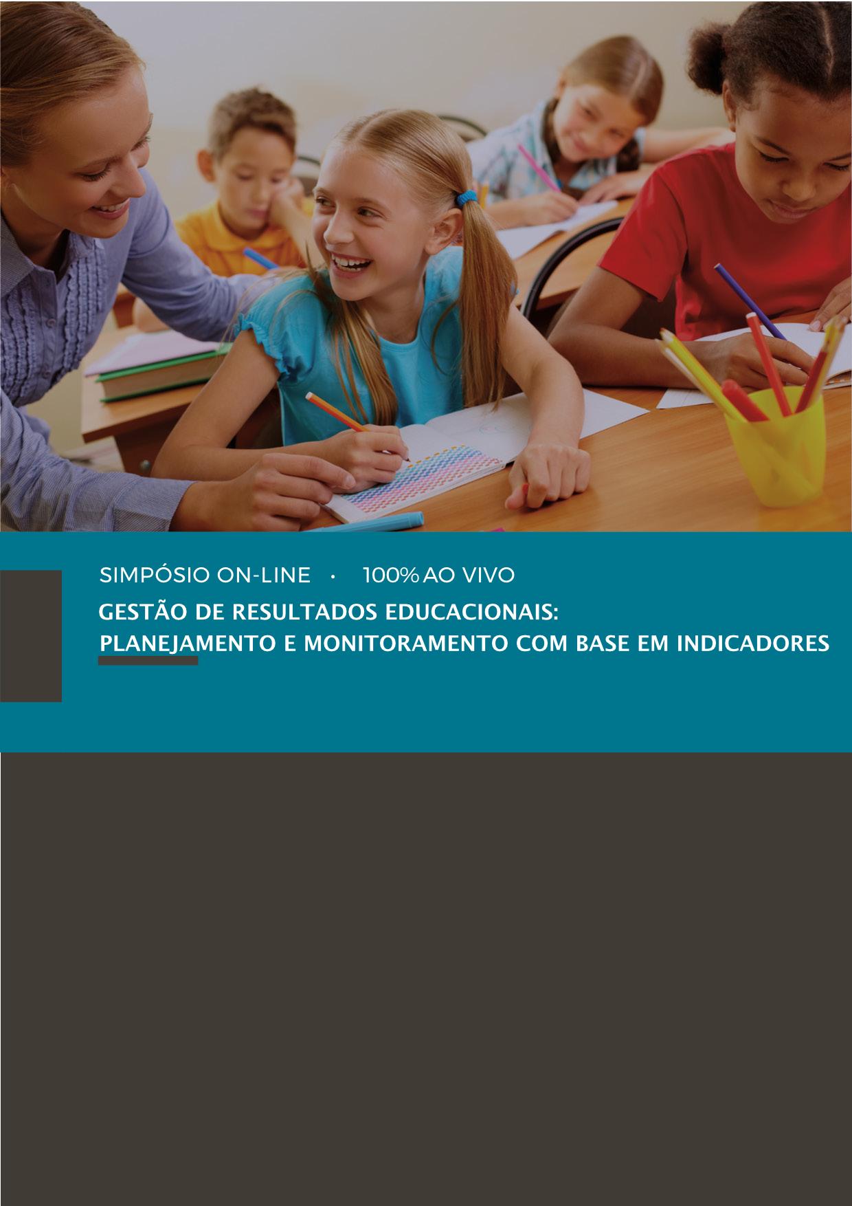 GESTÃO DE RESULTADOS EDUCACIONAIS: PLANEJAMENTO E MONITORAMENTO COM BASE EM INDICADORES 4ª EDIÇÃO