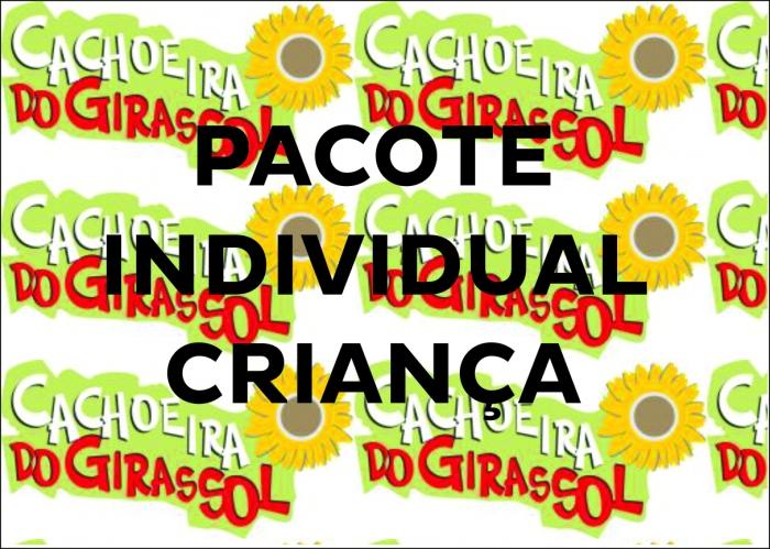 PACOTE INDIVIDUAL CRIANÇA