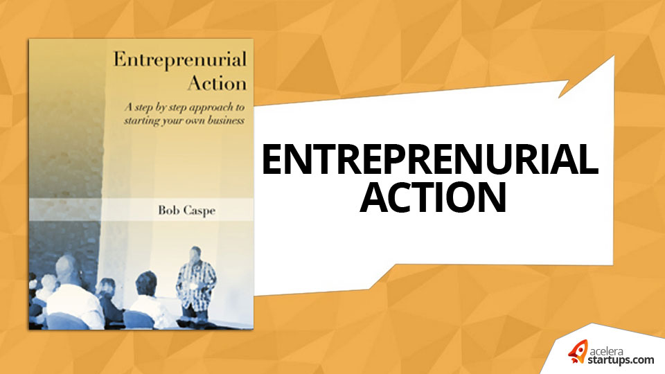 Entrepreneurial Action
