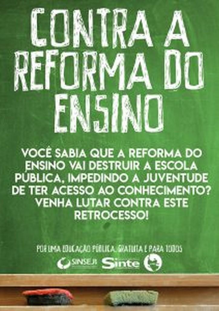 Cartaz da campanha Contra a Reforma do Ensino promovida em conjunto pelo Sinsej, Sinte e Ujes