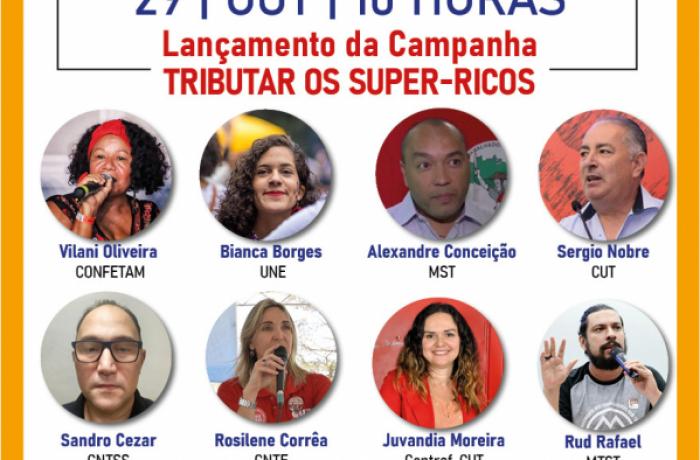 Campanha nacional cobra medidas para tributar os super-ricos e tirar Brasil da crise