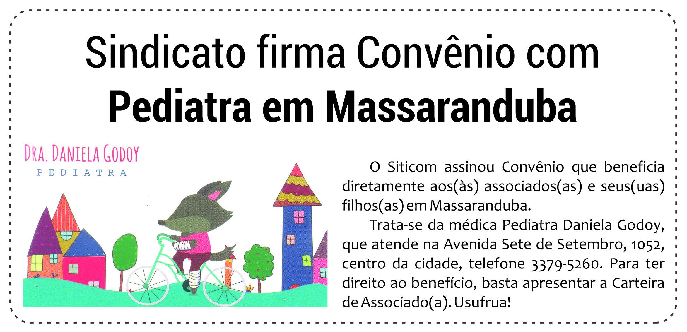 Sindicato firma convênio com pediatra em Massaranduba.