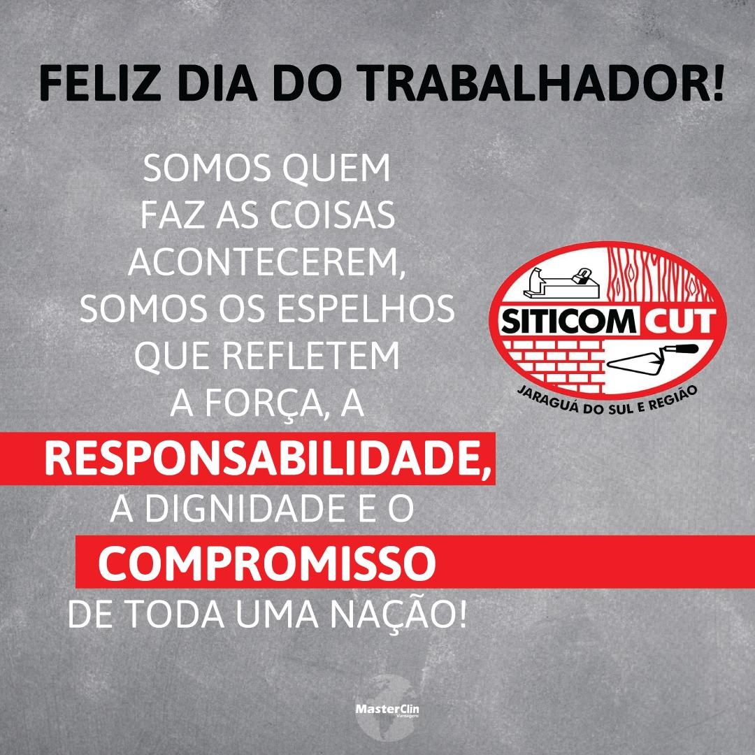 FELIZ DIA DO TRABALHADOR !