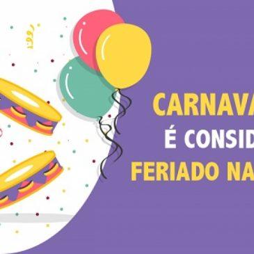 Carnaval não é feriado nacional.